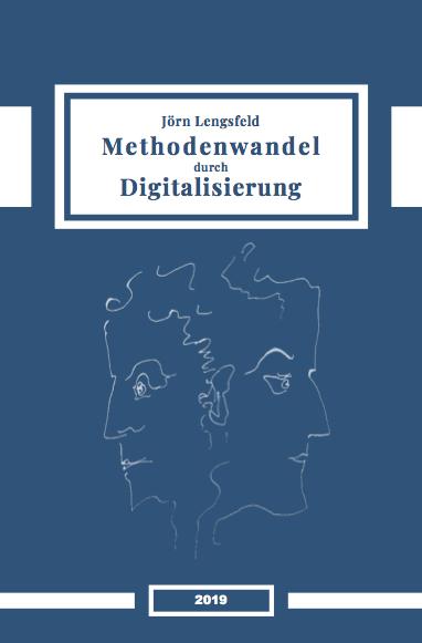 Dr. Dr. Jörn Lengsfeld: Methodenwandel durch Digitalisierung