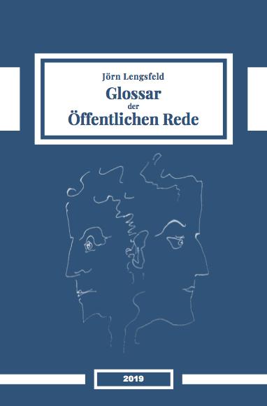 Dr. Dr. Jörn Lengsfeld: Glossar der öffentlichen Rede