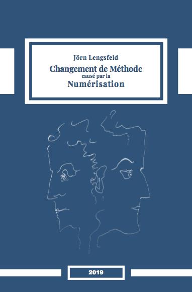 Dr. Dr. Jörn Lengsfeld: Changement de Méthode causé par la Numérisation